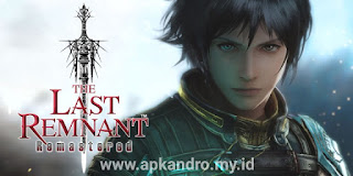 The Last Remnant Remastered APK+DATA 1.0.0
