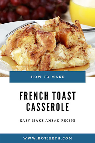 How to make easy French toast casserole.  This easy quick recipe is a great make ahead baked casserole made with French bread, sourdough, Brioche, or with white bread.  I have even used hot dog buns!  Have easy mornings with this overnight easy baked French toast casserole.  Add apple, berry, blueberry, or cinnamon if desired.  #breakfast #frenchtoast #casserole #overnight