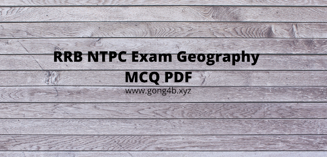 600+ Geography MCQ for RRB NTPC Exam