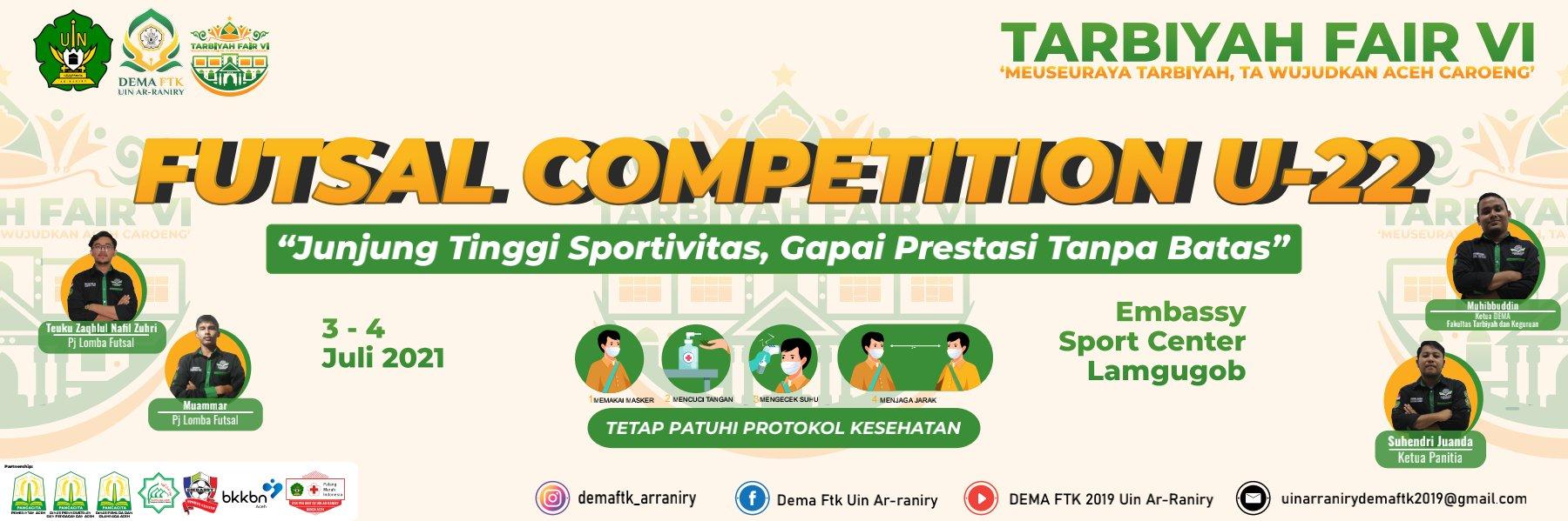 Dewan Eksekutif Mahasiswa Fakultas Tarbiyah Dan Keguruan Uin Ar Raniry Banda Aceh Selenggarakan Futsal Competition U 22