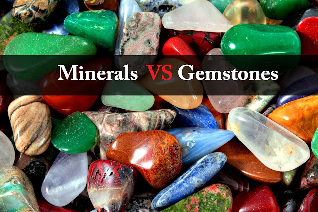 What's the Difference Between  Minerals and Gemstones?