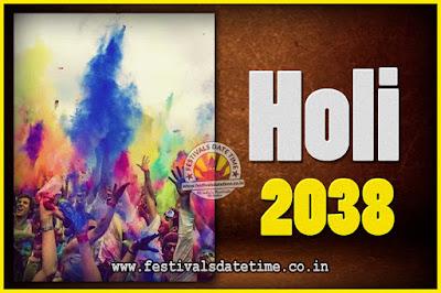 2038 Holi Festival Date & Time, 2038 Holi Calendar