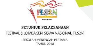 LENGKAP JUKNIS OSN SMP, FLS2N SMP, O2SN SMP TAHUN 2018