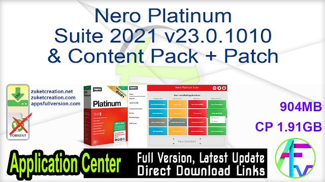 Nero Platinum Suite 2021 v23.0.1010 & Content Pack + Patch