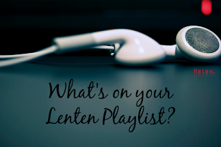 "Earbuds laying on a table with the words ""What's on your Lenten Playlist"" under the earbuds"