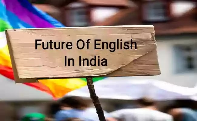 Essay On The Future Of English In India
