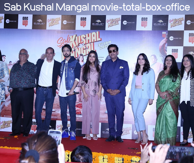 Sab Kushal Mangal movie-total-box-office