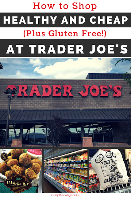 How I Grocery Shop Cheap, Healthy and Gluten Free at Trader Joe's