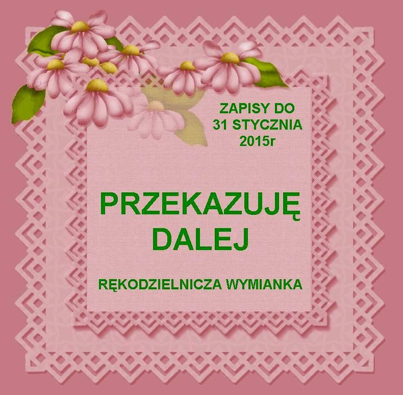 http://misiowyzakatek.blogspot.com/2015/01/wymianka-przekazuje-dalej.html