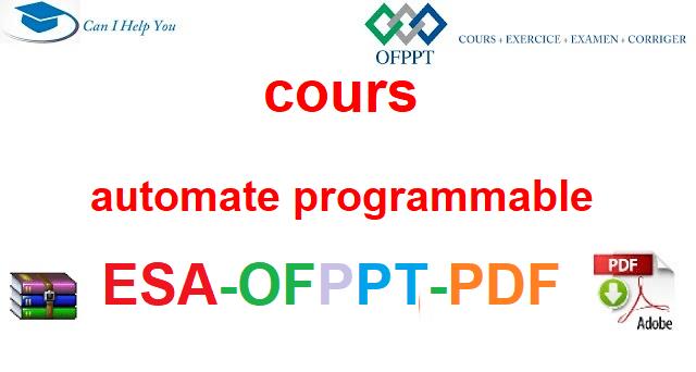 Automate programmable Électromécanique des Systèmes Automatisées-ESA-OFPPT-PDF