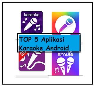 Top 5 Aplikasi Karaoke Android Terbaik Online dan Offline Terbaru