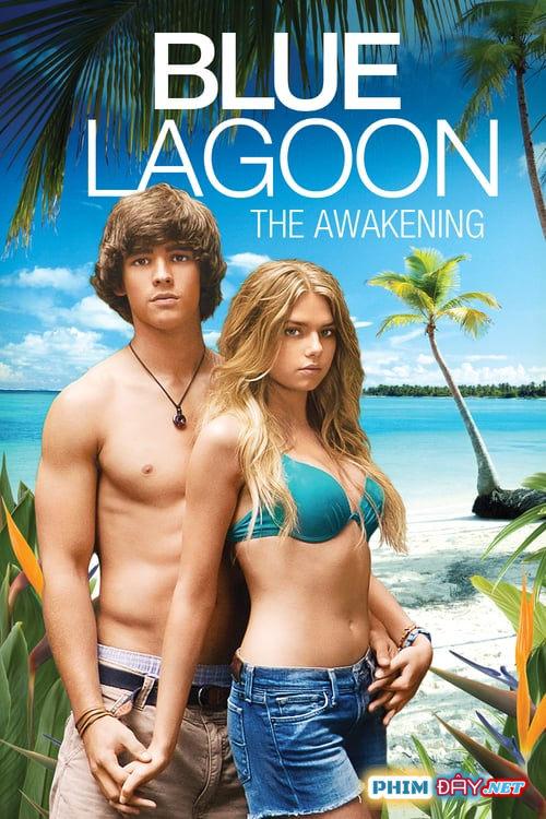 EO BIỂN XANH: THỨC TỈNH - Blue Lagoon: The Awakening (2012)