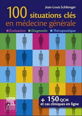 Télécharger : 100 situations clés en médecine générale.pdf