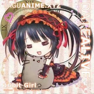 16bit Girl (16-bitガール) by Kurumi Tokisaki (CV: Sanada Asami)