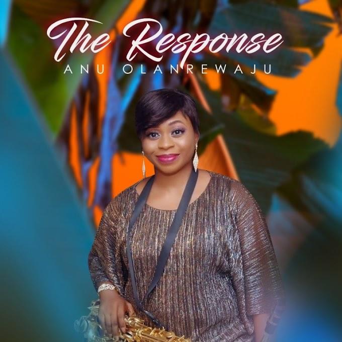 Anu Olanrewaju - The Response (Audio Download) | #BelieversCompanion