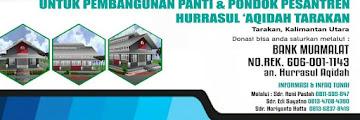 Pembangunan Panti dan Pondok Pesantren Hurrasul Aqidah Kota Tarakan
