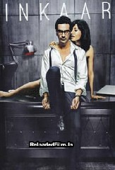 Inkaar (2013) Full Movie Download in Hindi 1080p 720p 480p