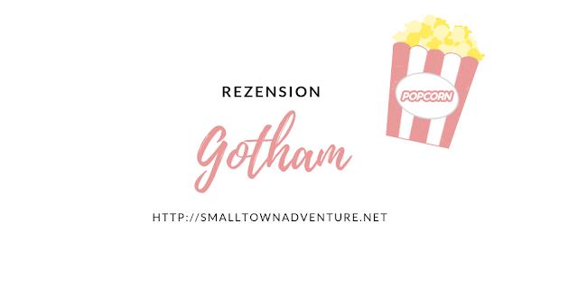 5 Gründe Gotham, Gotham Underdog DC-Serien, DC-Comic-Serien, Serien, Serienjunkie, Rezension Gotham