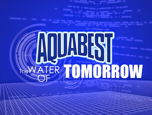 Aquabest - The Water of Tomorrow  | MetroChicSite