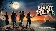 Bhoot police full Movie download filmyzilla filmymeet 9xmovies 720p 480p khatrimaza tamilrockers filmywap