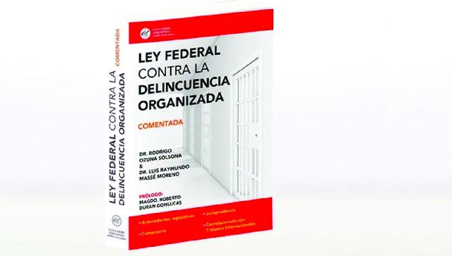 """Invitan a la conferencia """"Comentarios a la Ley Federal contra la Delincuencia Organizada"""""""