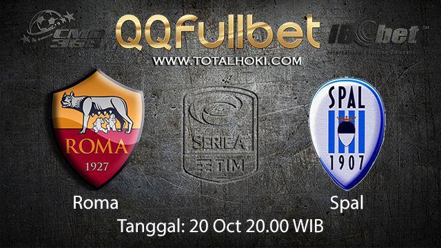 Prediksi Bola Jitu Roma vs Spal 20 October 2018 ( Italian Serie A )