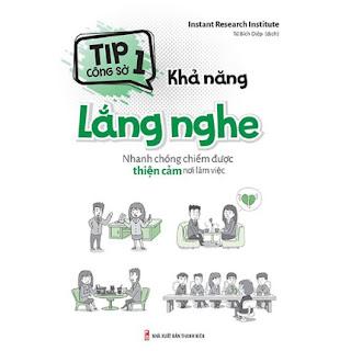 Tip Công Sở 1 - Khả Năng Lắng Nghe ebook PDF EPUB AWZ3 PRC MOBI