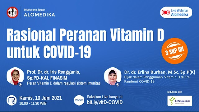 """(Gratis 3 SKP IDI)  """"*Rasional Peranan Vitamin D untuk COVID-19*"""""""