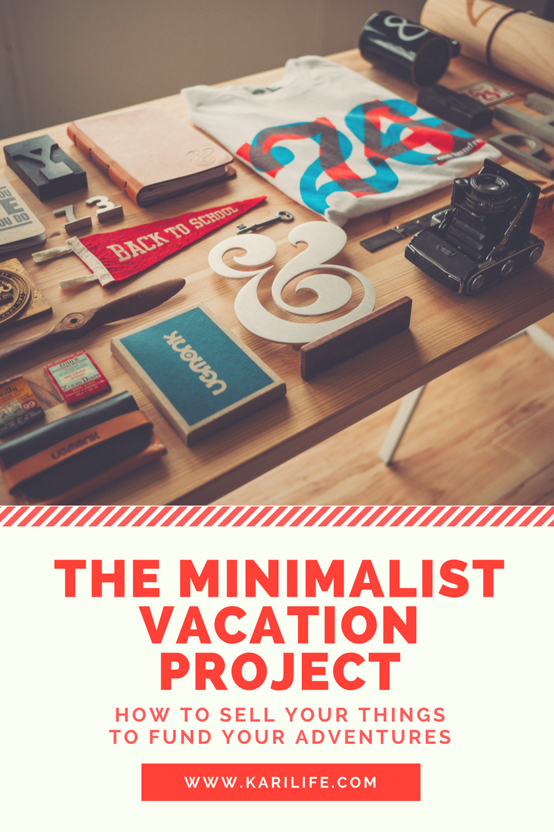 Life the minimalist vacation project how to sell your for Minimalist stuff