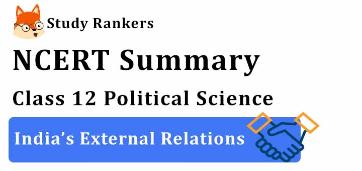 NCERT Solutions for Class 12 Political Science India's External Relations