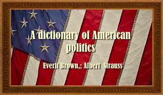A dictionary of American politics