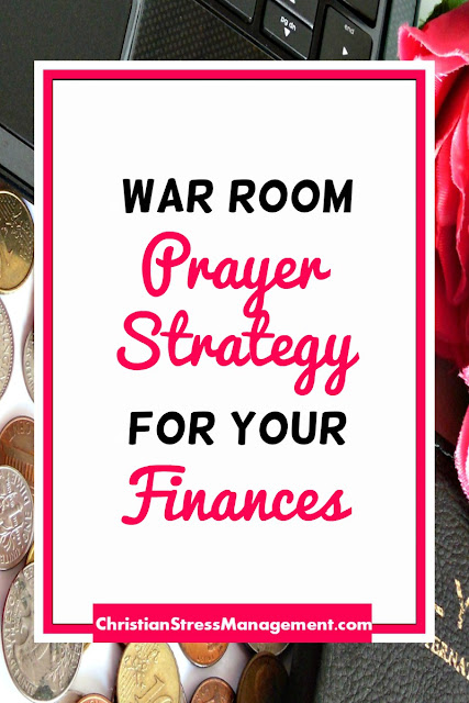 War Room Prayer Strategy for your Finances