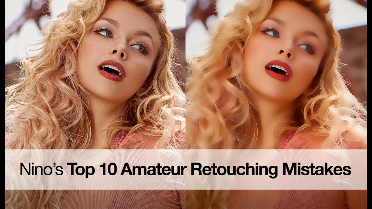 Top 10 Amateur Portrait Retouching Mistakes