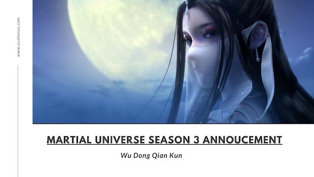Martial universe season 3 annoucement