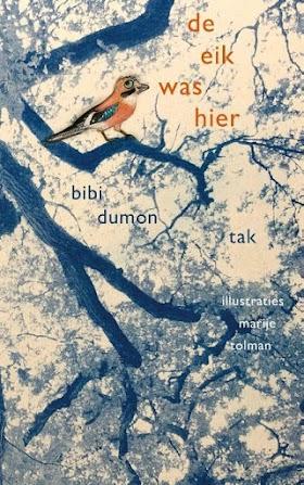 De eik was hier - Bibi Dumon Tak