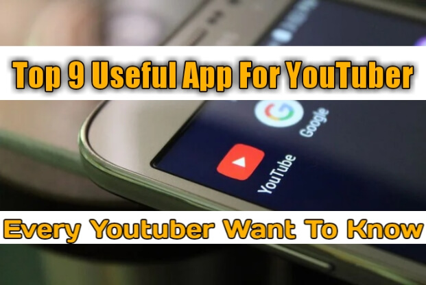 apps For YouTubers In 2021