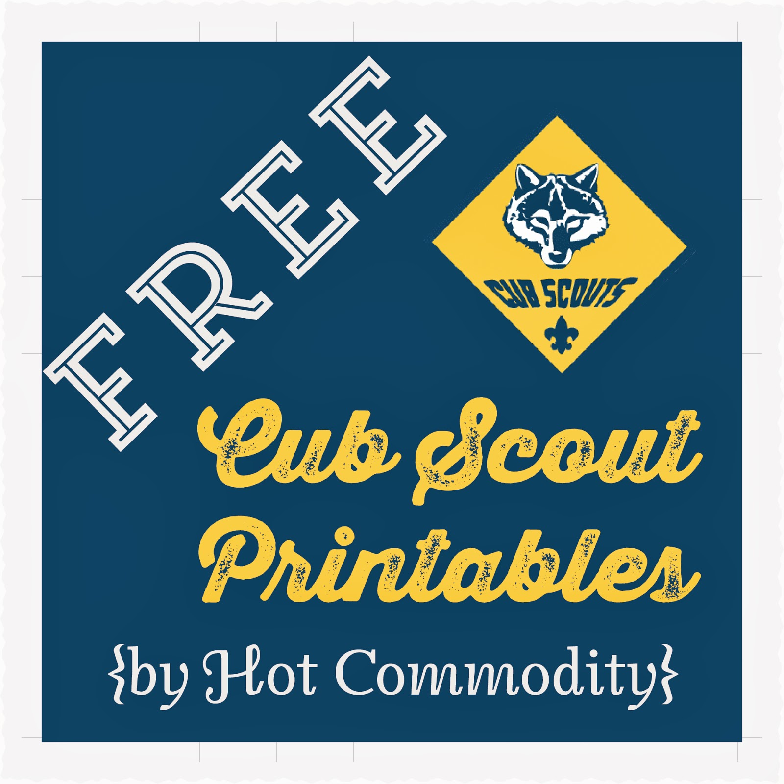 Hot Commodity Home Decor Free Cub Scout Printables