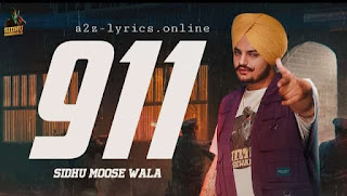 911 LYRICS | TRANSLATION | SIDHU MOOSE WALA