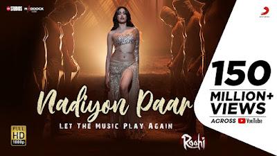 Nadiyon Paar Lyrics – Roohi  Let The Music Play Again -