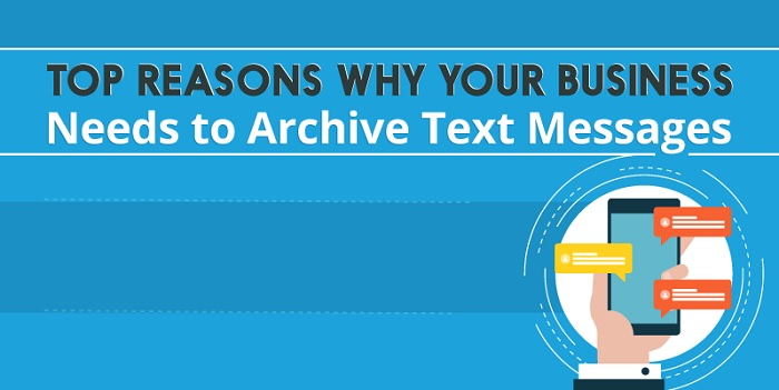Importance of Text Messages Archiving for Businesses