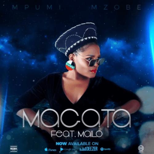 Mpumi Mzobe feat. Mailo Music - Magata (Afro Beat)