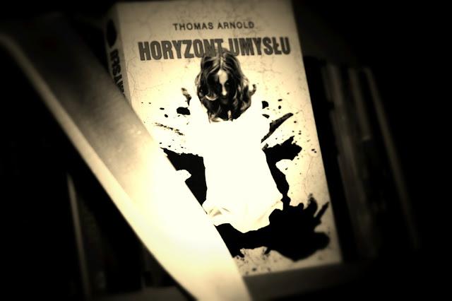 """Horyzont umysłu"" Thomas Arnold"