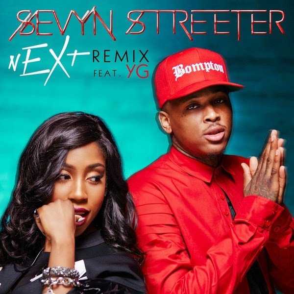 Sevyn Streeter - nEXt (Remix) [feat. YG] - Single Cover