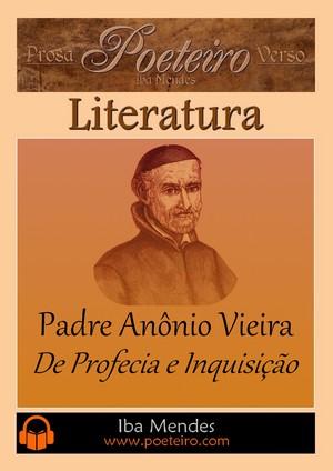 De Profecia e Inquisição - Pe. Antônio Vieira