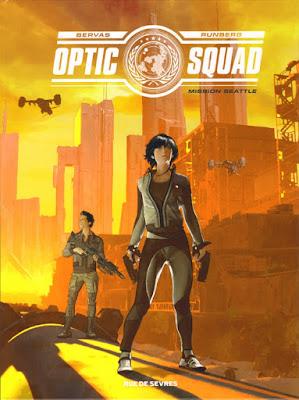 Optic Squad Tome 1 - Mission Seattle de Sylvain Runberg et Stéphane Bervas aux éditions Rue de Sèvres