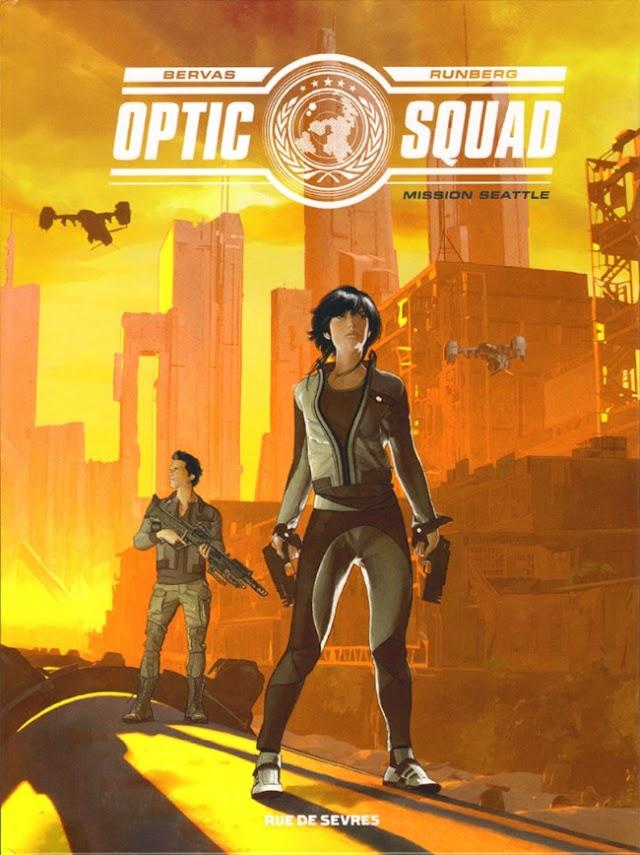 Optic Squad Tome 1 - Mission Seattle de Sylvain Runberg et Stéphane Bervas