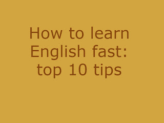 How to learn English fast: top 10 tips