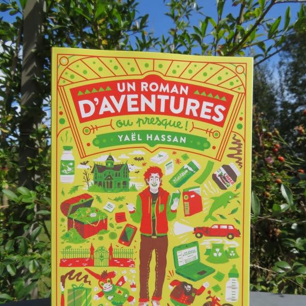 Un roman d'aventures (ou presque !) de Yaël Hassan