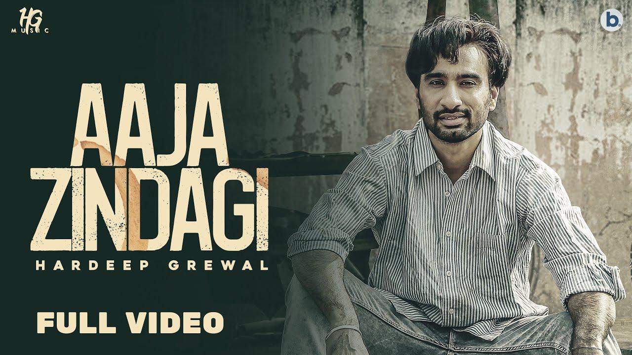 Aaja Zindagi Lyrics Hardeep Grewal