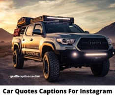 Car Quotes Captions For Instagram